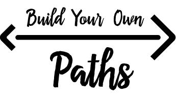 Build Your Own Paths